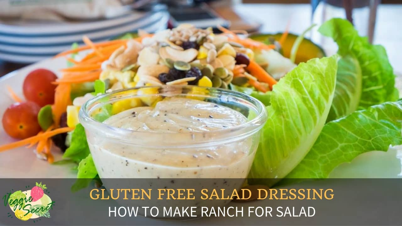 Gluten Free Salad Dressing – How To Make Ranch For Salad